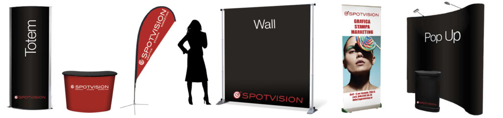 Fiere Spotvision; banchetti, wall, pop up, bandiere personalizzate, totem, roll up